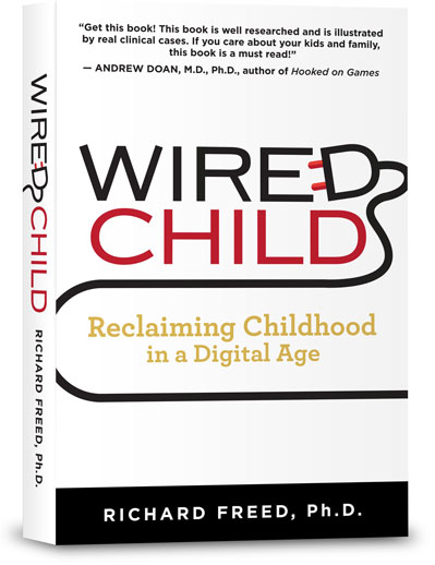 Wired Child: Reclaiming Childhood in a Digital Age, book cover